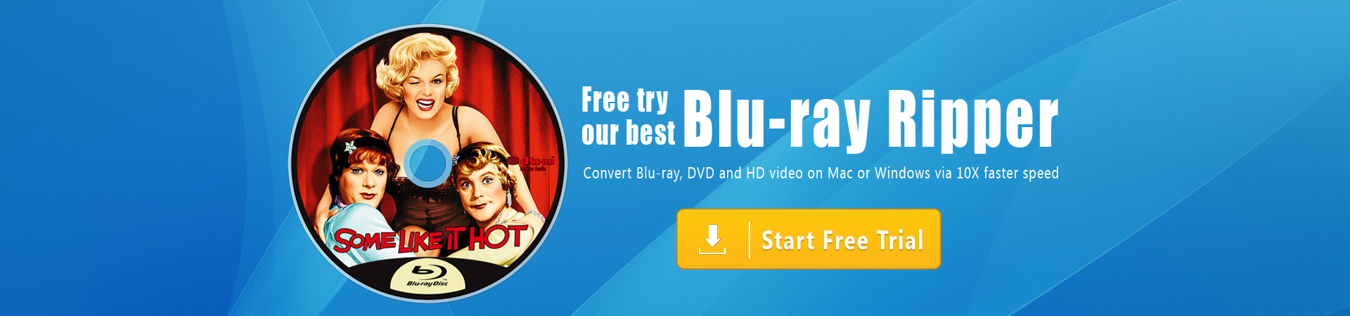 Blu-ray Ripper | Rip Blu-ray on Windows and Mac easily